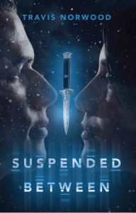 Suspended Between by Travis Norwood (Booktrope, 2015)
